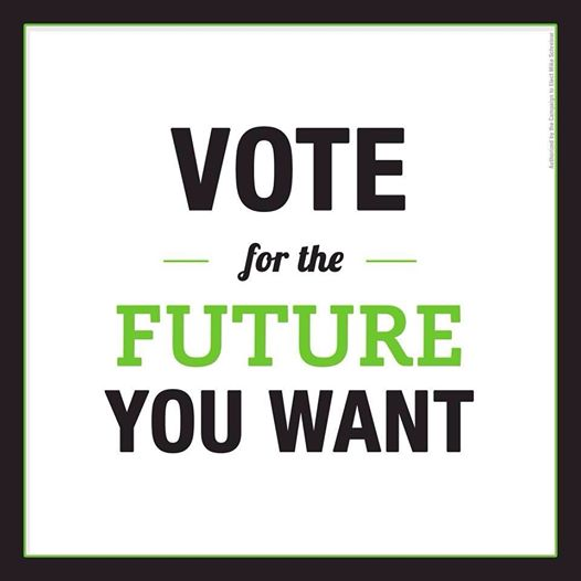 Vote for the future you want!!